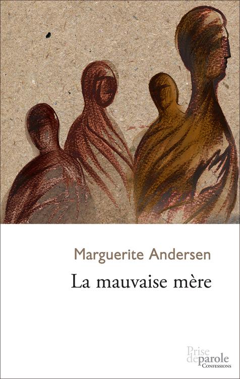 Mauvaise Mère (La)