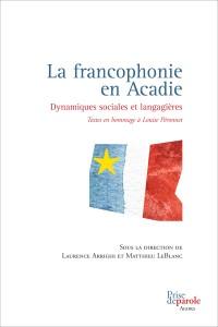 Francophonie en Acadie (La)